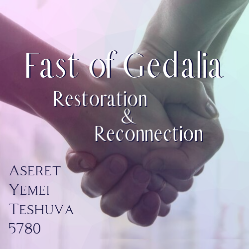 Fast of Gedaliah: Restoration and Reconnection