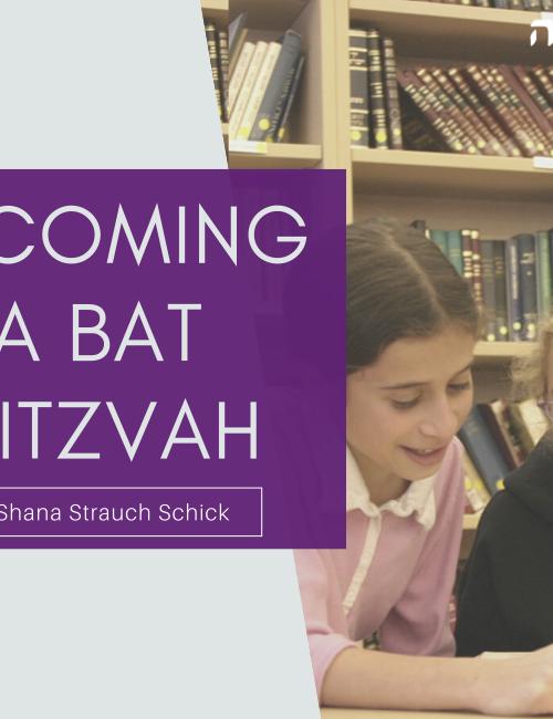 Becoming a Bat Mitzvah