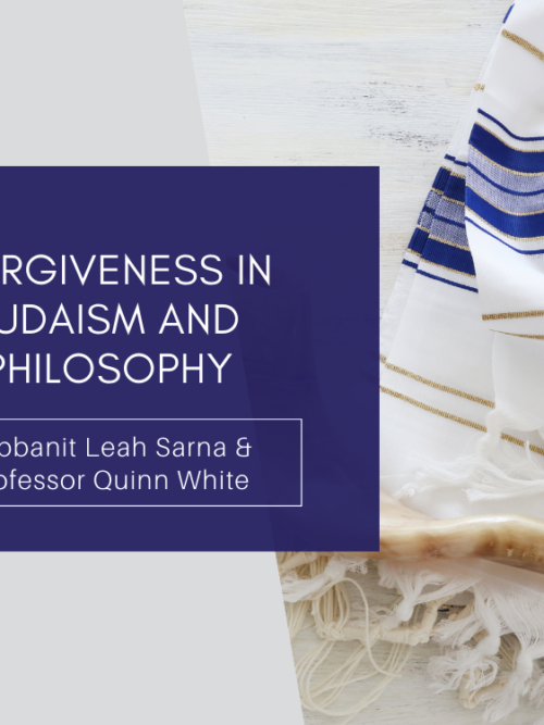 Forgiveness in Judaism and Philosophy