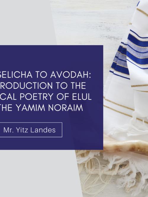 From Selicha to Avodah