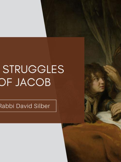 The Struggles of Jacob